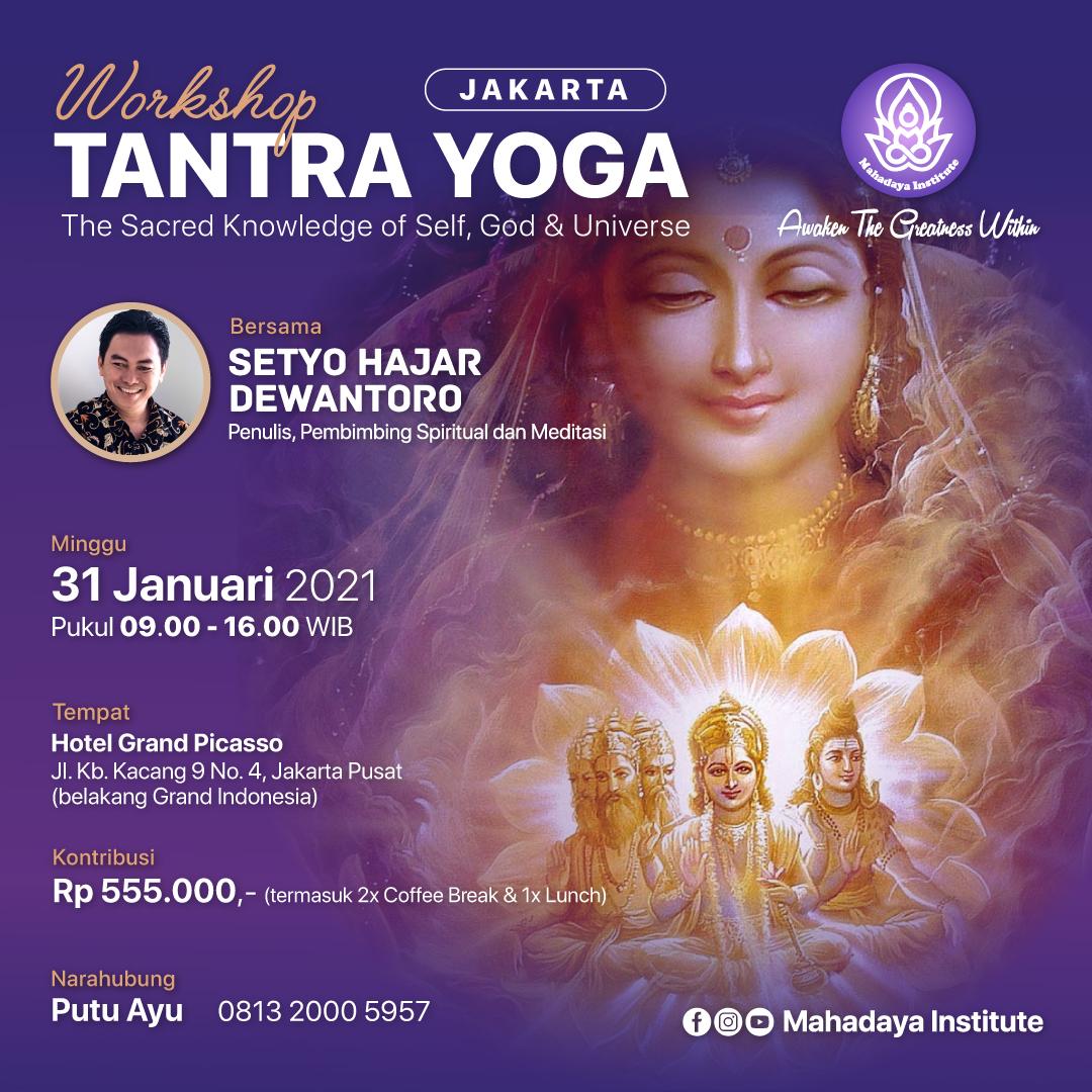 Workshop TANTRA Yoga, Jakarta 31 Januari 2021