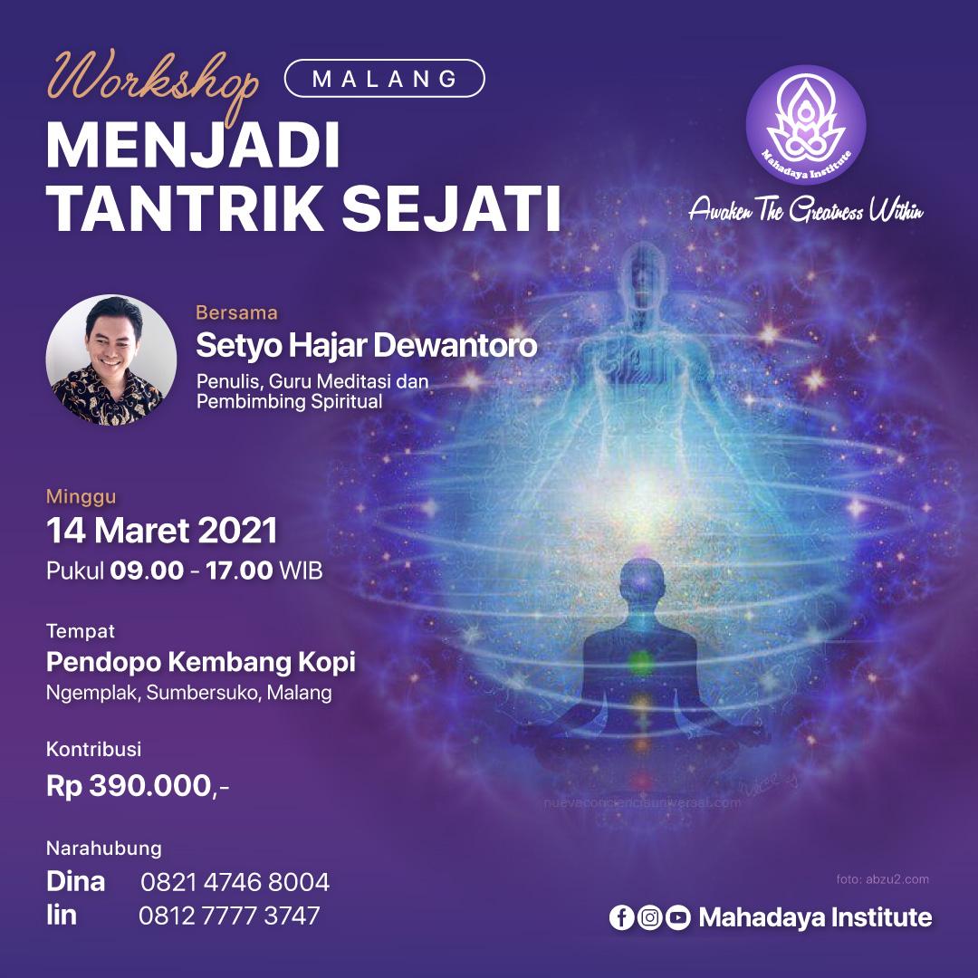 Workshop Menjadi Tantrik Sejati, Malang 14 Maret 2021
